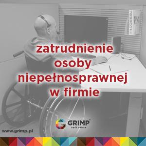 zatrudnienie osoby niepełnosprawnej w firmie