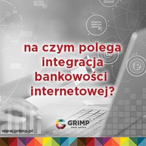 integracja bankowości internetowej